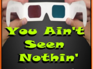 You Ain't Seen Nothin' – Now Released… 5/2017